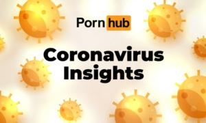 全球知名成人网站Pornhub数据:疫情期间流量上涨11.6%